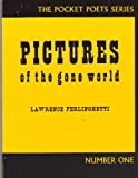 Pictures of the Gone World (The Pocket Poet Series, Number One)