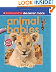 Scholastic Discover More: Animal Babi...