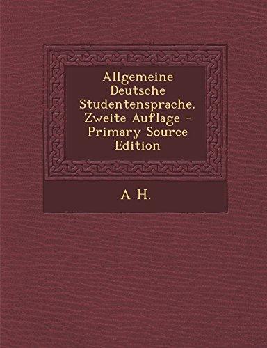 Allgemeine Deutsche Studentensprache. Zweite Auflage
