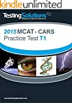 T1 - 2015 MCAT: (CARS) - Critical Ana...