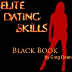 Elite Dating Skills Black Book | Greg Dean