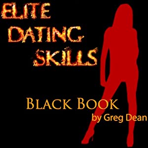 Elite Dating Skills Black Book Audiobook