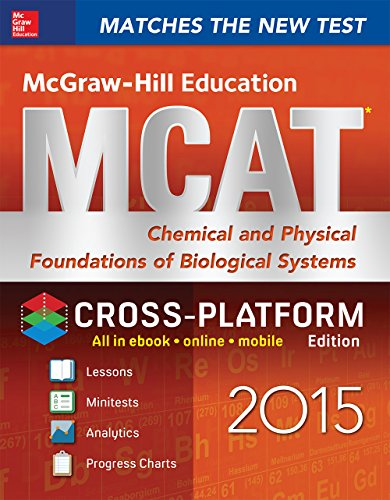 George Hademenos - McGraw-Hill Education MCAT Chemical and Physical Foundations of Biological Systems 2015, Cross-Platform Edition