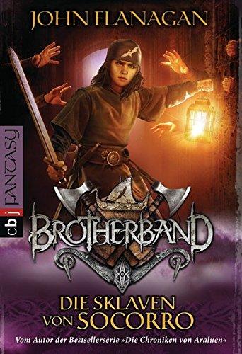Brotherband 04 - Die Sklaven von Soccoro: Band 4