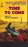 Time to Come (0511020120) by Derleth, August