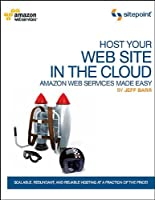 Host Your Web Site In The Cloud: Amazon Web Services Made Easy: Amazon EC2 Made Easy ebook download