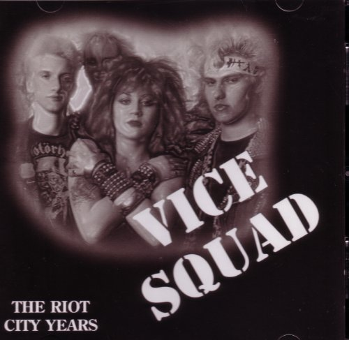 Vice Squad - The Riot City Years - Zortam Music