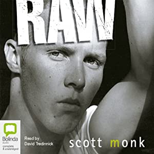 Raw | [Scott Monk]