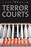 The Terror Courts: Rough Justice at Guantanamo Bay