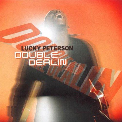 Lucky Peterson - Double Dealin