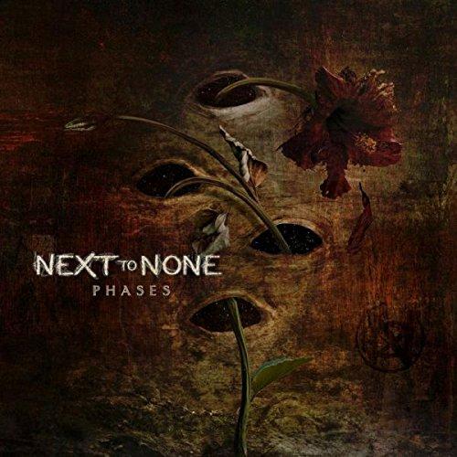 Next to None - Phases (United Kingdom - Import)