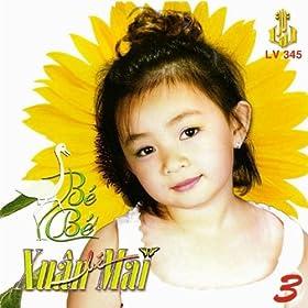 Amazon.com: Be Chuc Tet: Xuan Mai: MP3 Downloads