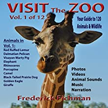 Visit the Zoo: Volume One Audiobook by Frederick Fichman Narrated by Frederick Fichman