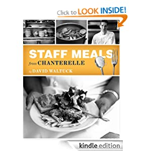 Staff Meals from Chanterelle (Cookbook)