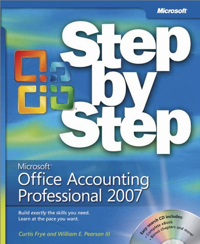 Microsoft® Office Accounting Professional 2007 Step by Step