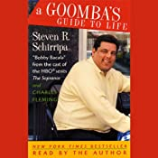A Goomba's Guide to Life | [Steven R. Schirripa, Charles Fleming]