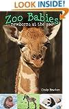 Zoo Babies - Newborns At The Zoo