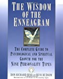 img - for The Wisdom of the Enneagram: The Complete Guide to Psychological and Spiritual Growth for the Nine Personality Types [Paperback] [1999] (Author) Don Richard Riso, Russ Hudson book / textbook / text book