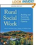 Rural Social Work: Building and Susta...