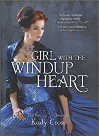 The Girl With The Windup Heart by Kady Cross ebook deal