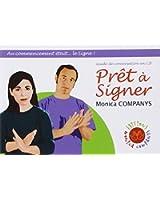 Prêt à signer : Guide de conversation Langue des Signes Française