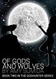 Of Gods and Wolves (The Godhunter Book 2) (English Edition)