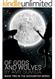 Of Gods and Wolves (The Godhunter Book 2)
