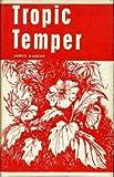 Tropic Temper:  a Memory of Malaya (1111731861) by Kirkup, James