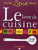 echange, troc Andrée Zana-Murat - Le livre de cuisine
