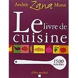 Le livre de cuisinepar Andr�e Zana-Murat