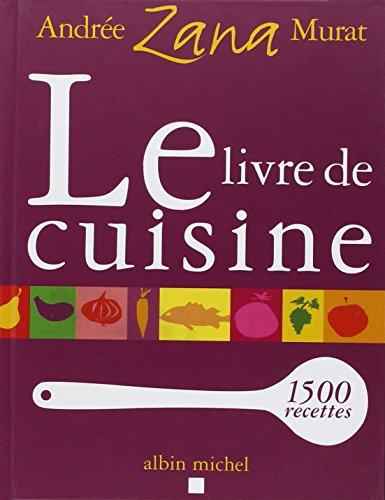 Le pdf gratuit et libre le livre de cuisine - Livre de cuisine gratuit pdf ...