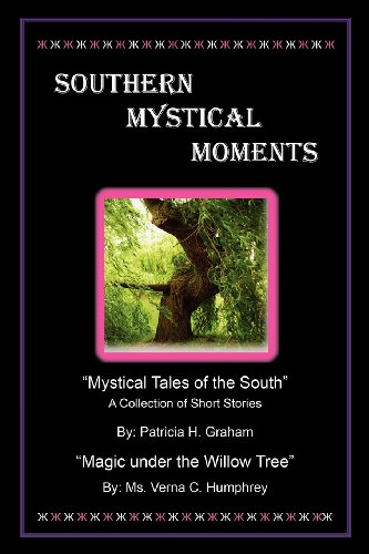 Book: Southern Mystical Moments by Patricia Leigh Graham