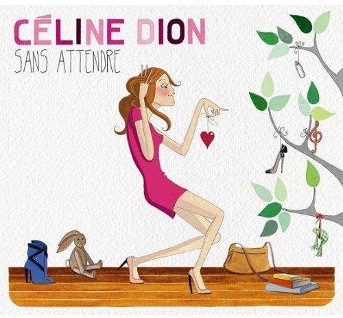 CD : Celine Dion - Sans Attendre (Asia - Import)