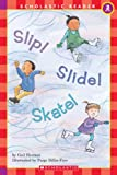 Slip! Slide! Skate! (0439099072) by Herman, Gail