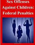Sex Offenses Against Children: Federa...