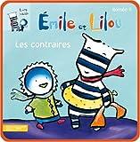echange, troc Roméo P - Emile et Lilou : Les contraires