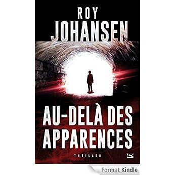 Au-delà des apparences de Roy Johansen