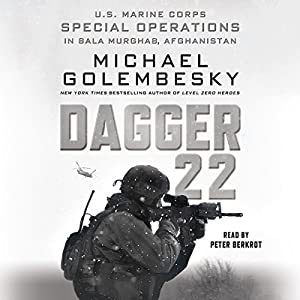 Dagger 22: U.S. Marine Corps Special Operations in Bala Murghab, Afghanistan Audiobook