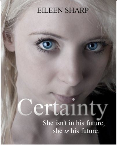 Certainty by Eileen Sharp
