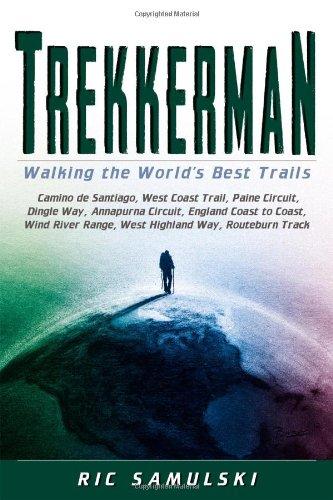 Trekkerman: Walking the World's Best Trails PDF