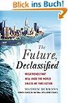 The Future, Declassified: Megatrends...