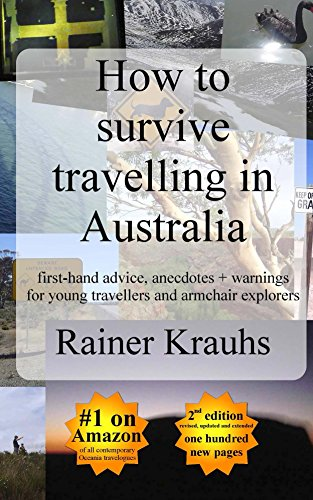 how-to-survive-travelling-in-australia-first-hand-advice-anecdotes-warnings-for-young-travellers-and