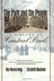 img - for The Park and the People: A History of Central Park book / textbook / text book