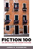 Fiction 100: An Anthology of Short Fiction (13th Edition)