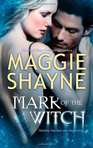 Mark of the Witch (The Portal) by Maggie Shayne