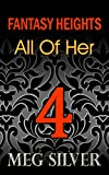 All Of Her (Fantasy Heights Book 4)
