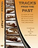 Fairbourne Steam Railway: Tracks From The Past [DVD]