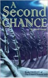 A Second Chance (Comet Clement series, #12)