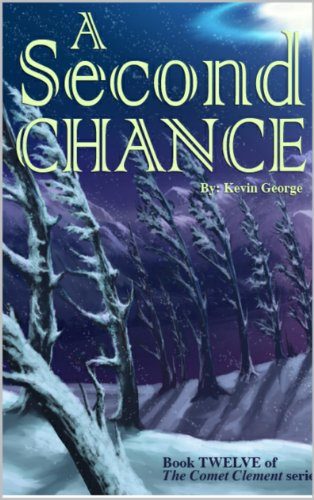 A Second Chance (Comet Clement series, #12) PDF