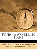 img - for Pippin: a wandering flame book / textbook / text book